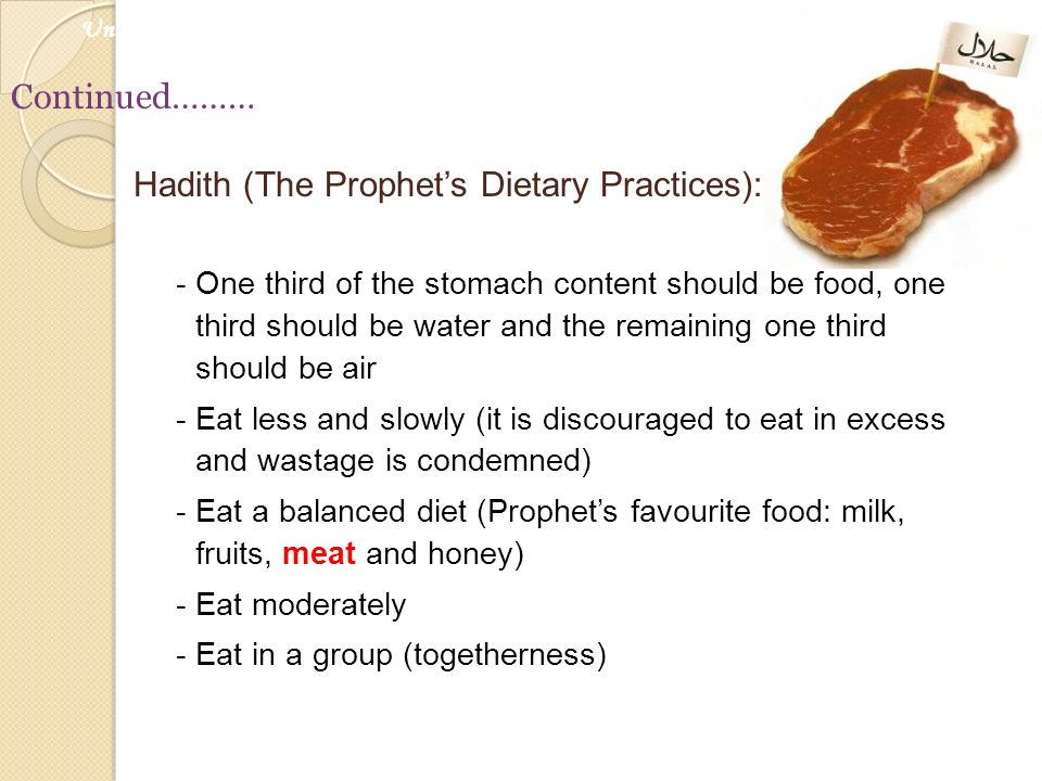 Hadith (The Prophet's Dietary Practices):