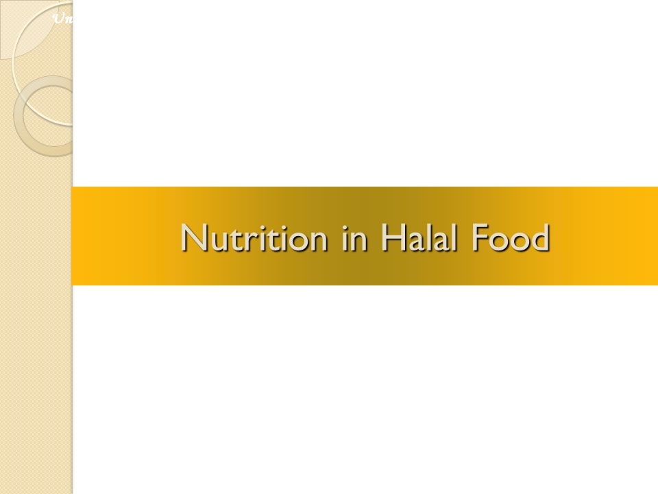 Nutrition in Halal Food