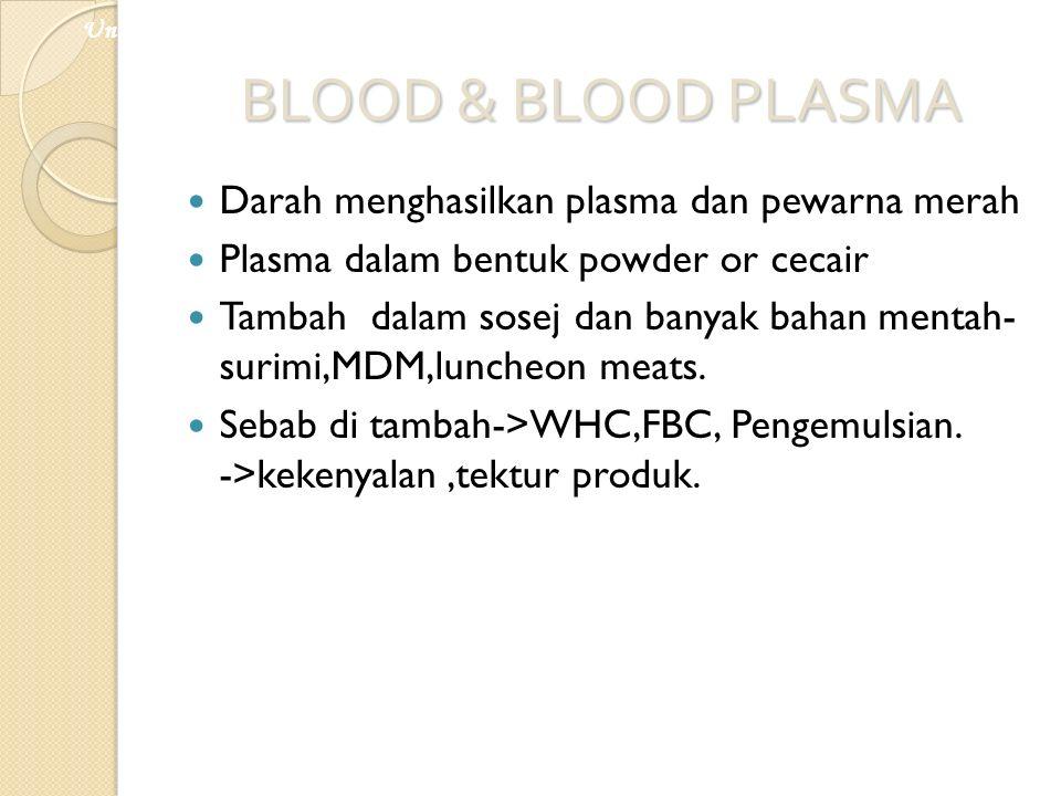 BLOOD & BLOOD PLASMA Darah menghasilkan plasma dan pewarna merah