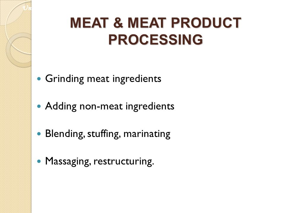 MEAT & MEAT PRODUCT PROCESSING
