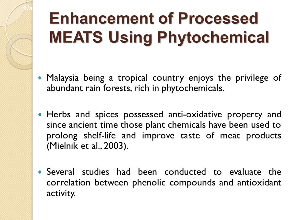 Enhancement of Processed MEATS Using Phytochemical