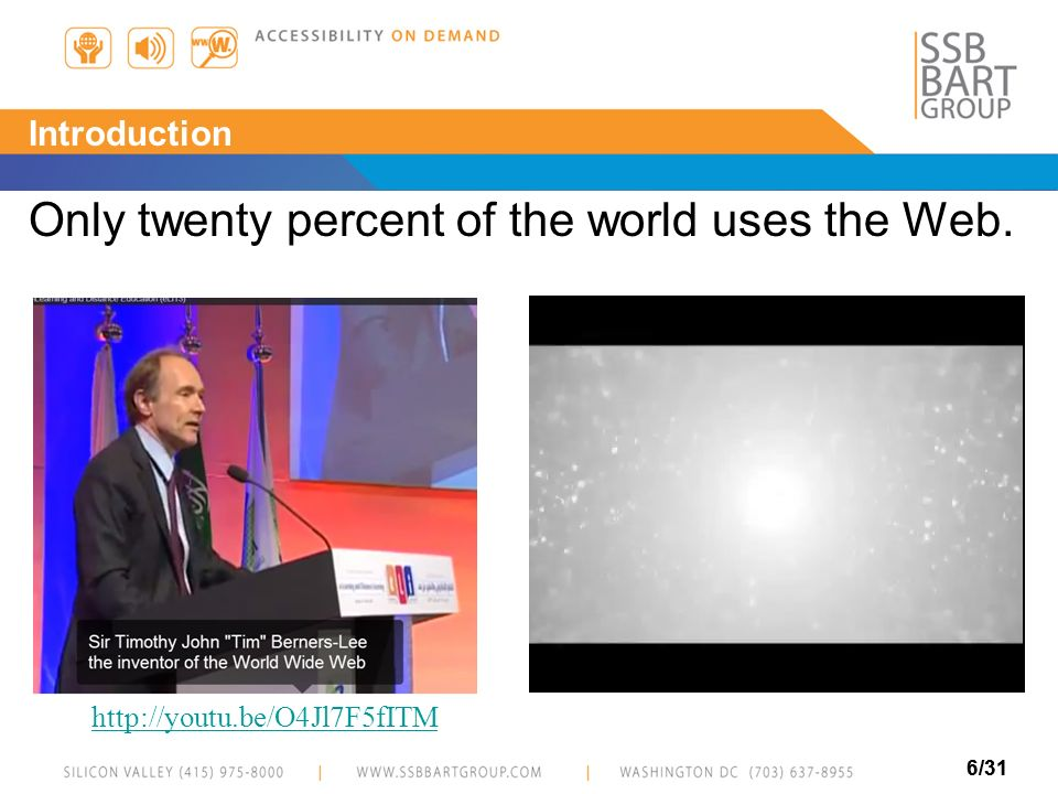 Only twenty percent of the world uses the Web.