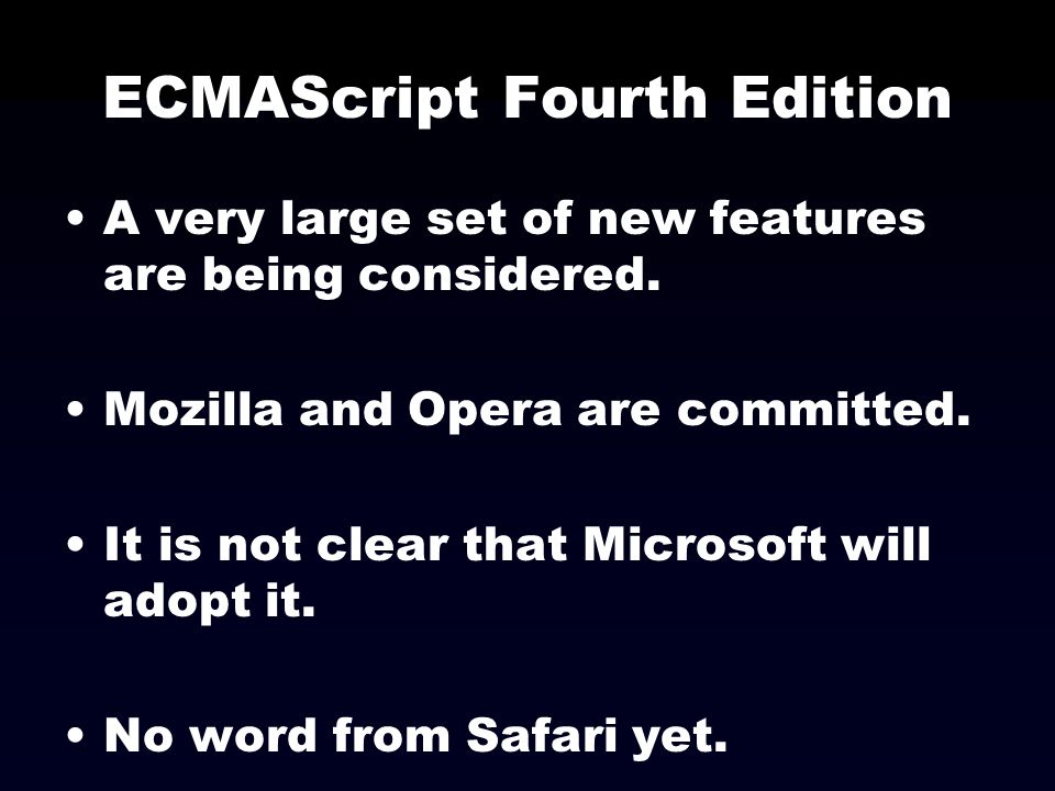 ECMAScript Fourth Edition
