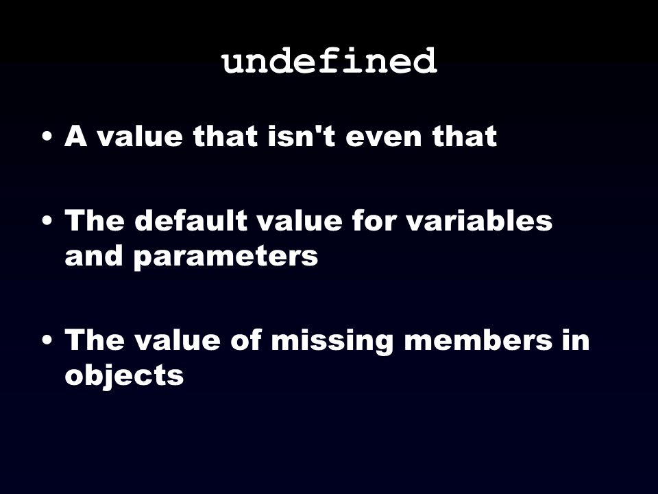 undefined A value that isn t even that
