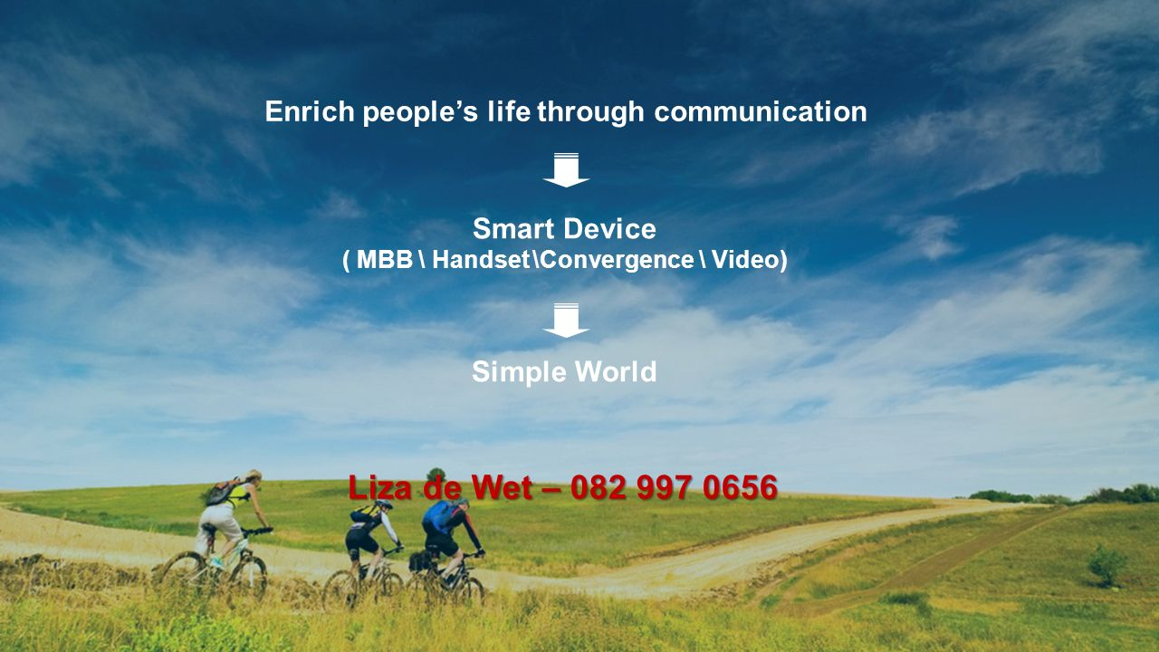 Liza de Wet – 082 997 0656 Enrich people's life through communication