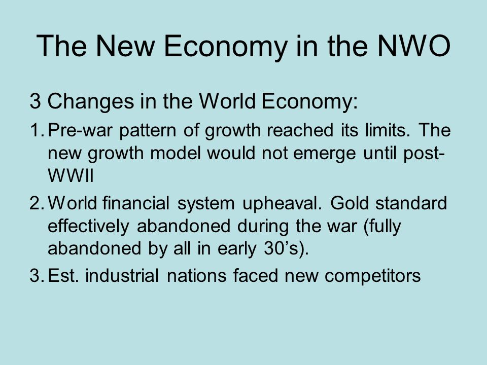The New Economy in the NWO