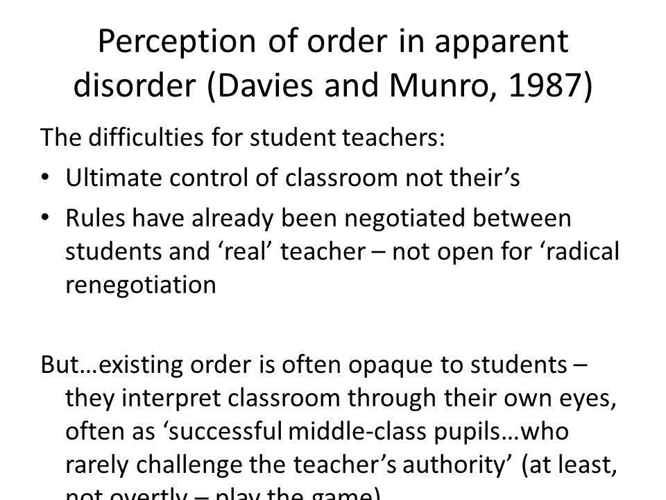 Perception of order in apparent disorder (Davies and Munro, 1987)