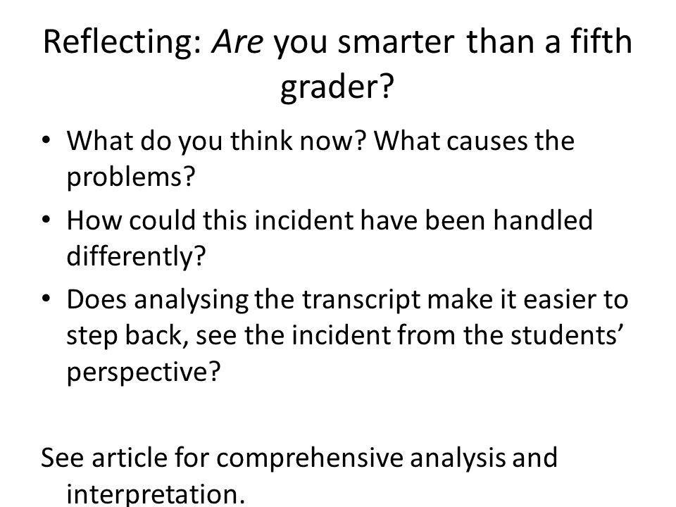 Reflecting: Are you smarter than a fifth grader