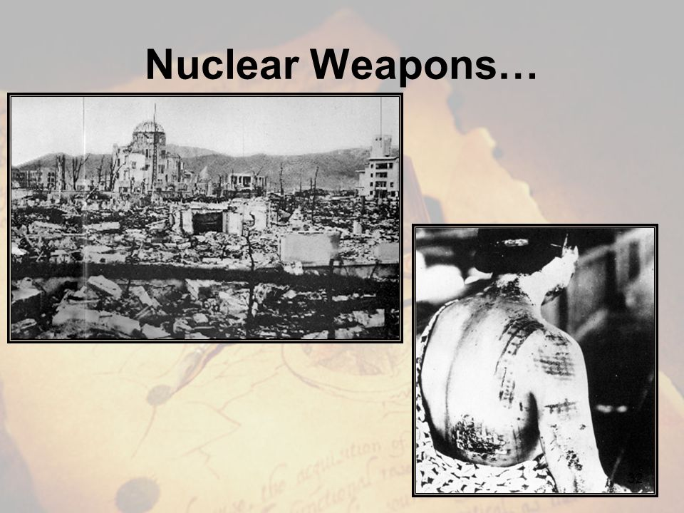 Nuclear Weapons…