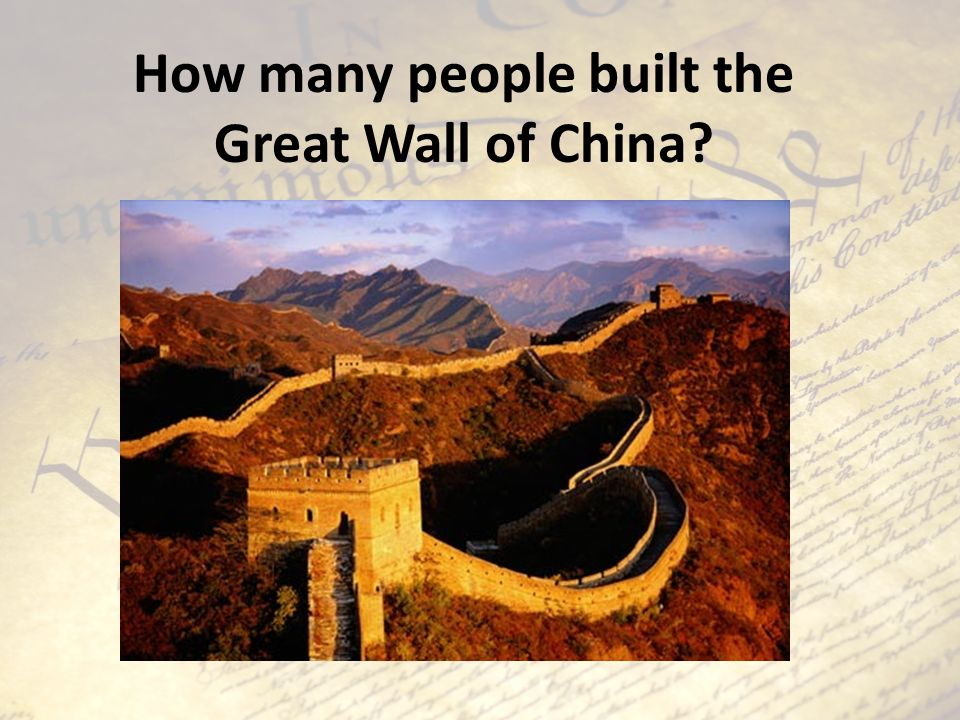 How many people built the Great Wall of China