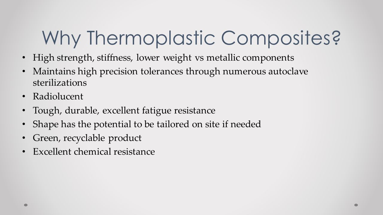 Why Thermoplastic Composites