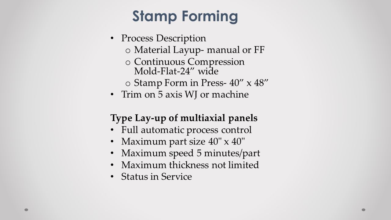 Stamp Forming Process Description Material Layup- manual or FF