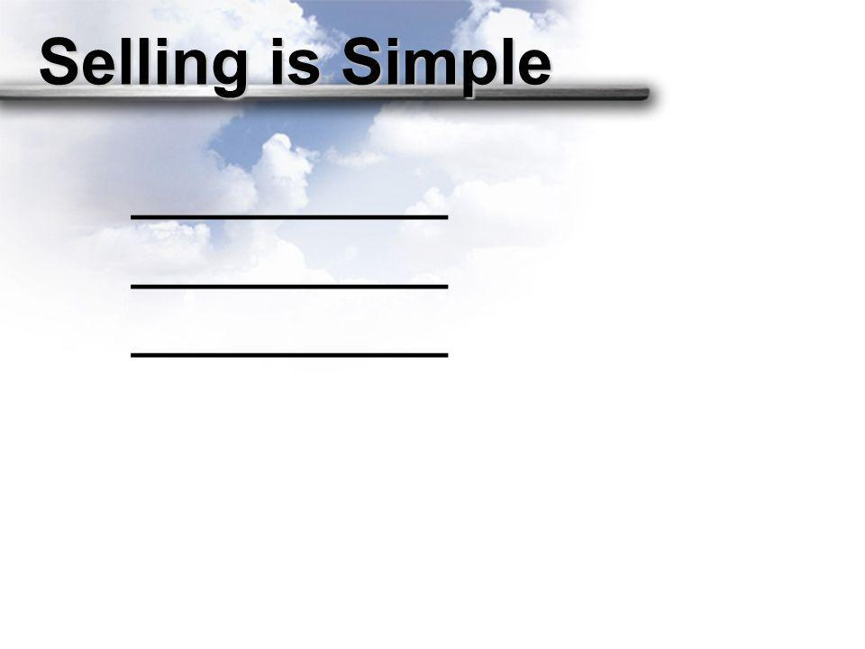 Selling is Simple ____________