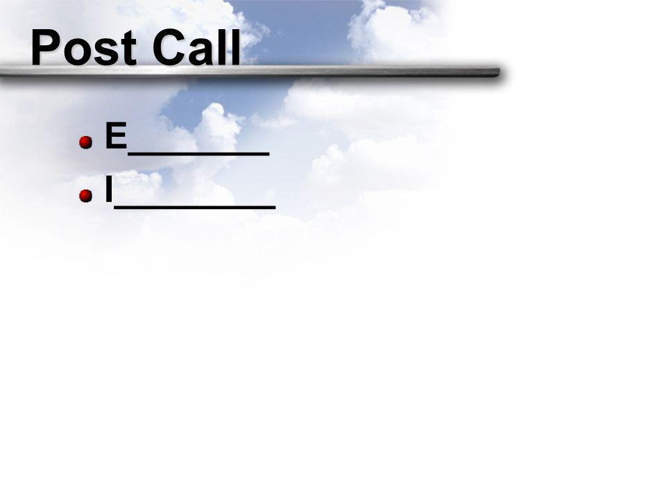 Post Call E_______ I________