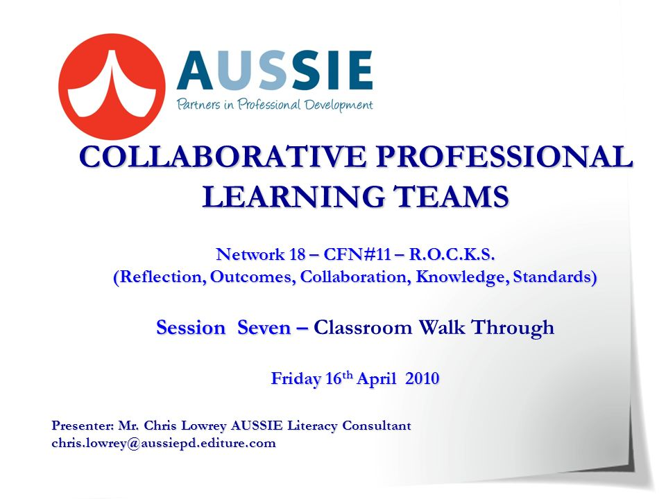 Session Seven – Classroom Walk Through