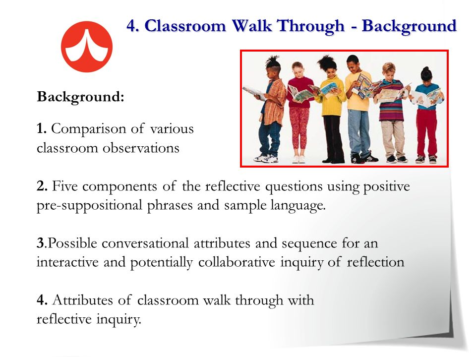 4. Classroom Walk Through - Background