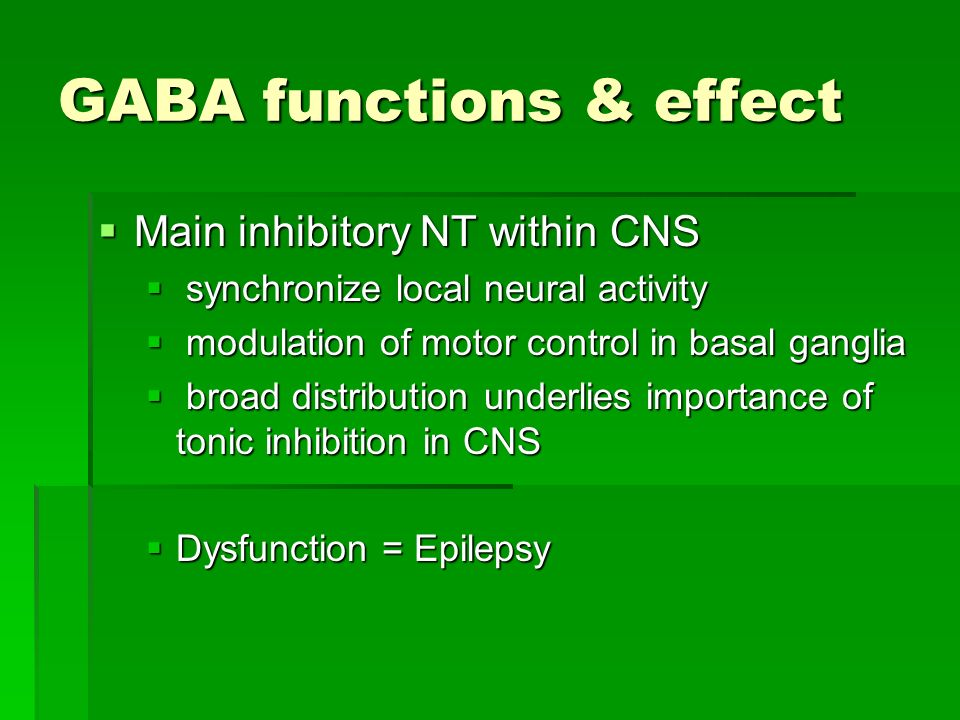 GABA functions & effect