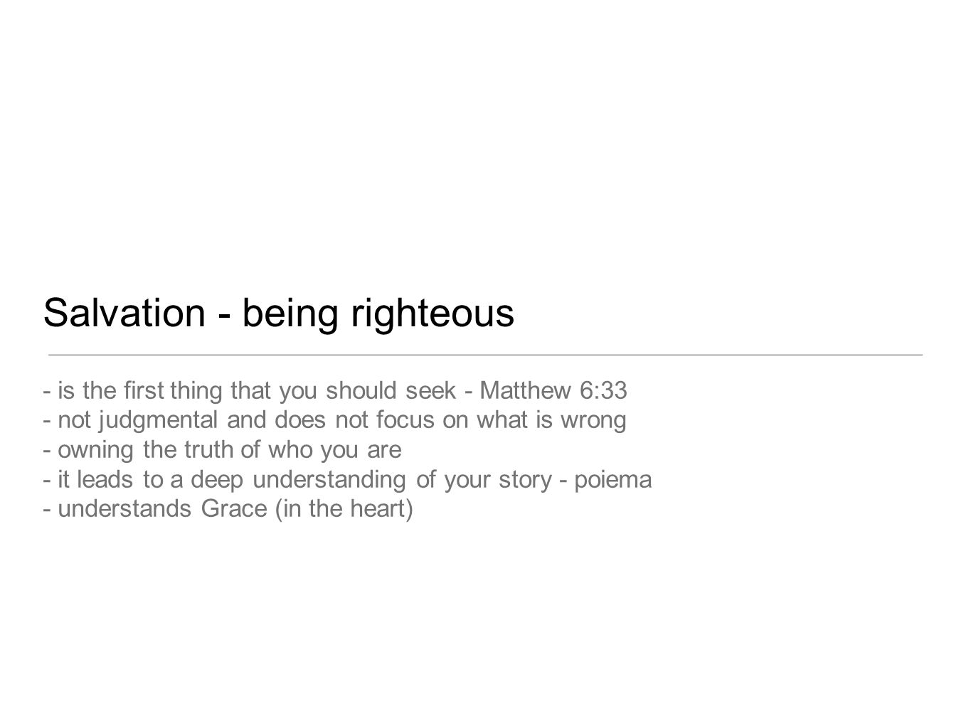 Salvation - being righteous