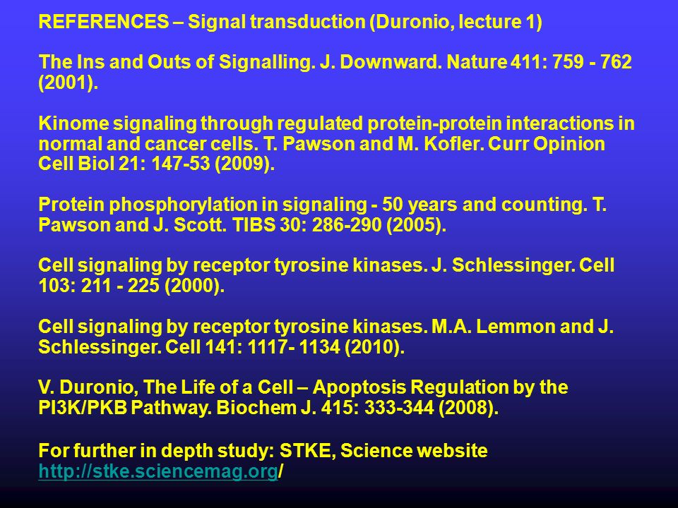 REFERENCES – Signal transduction (Duronio, lecture 1)