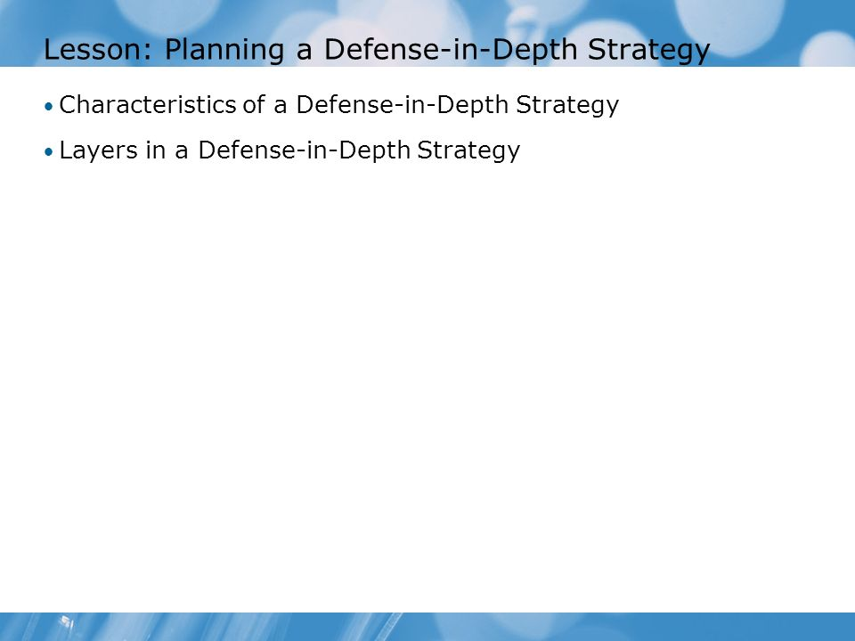 Lesson: Planning a Defense-in-Depth Strategy