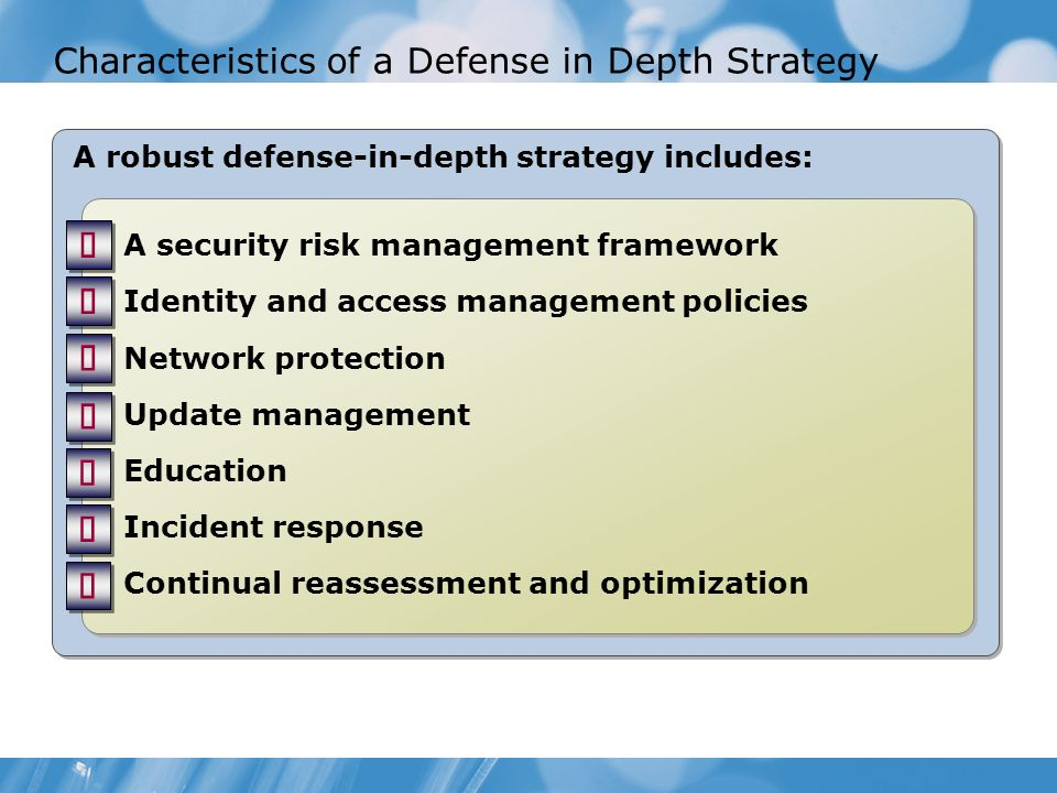 Characteristics of a Defense in Depth Strategy