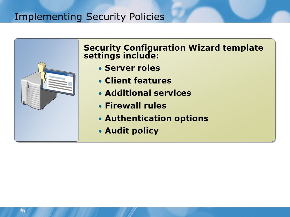 Implementing Security Policies