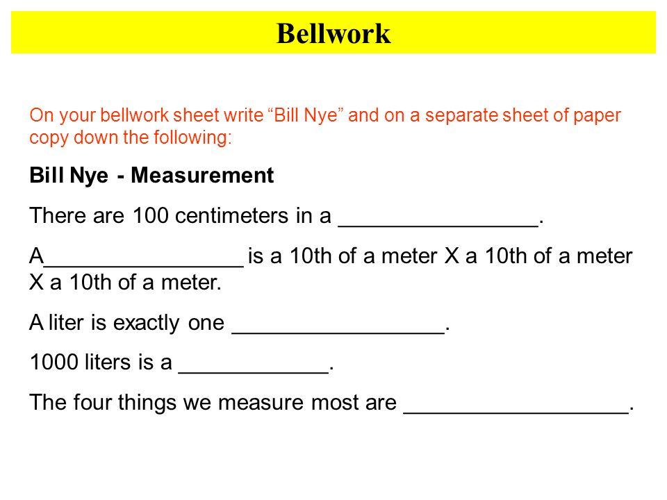 Bellwork Bill Nye - Measurement