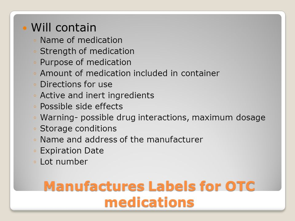 Manufactures Labels for OTC medications
