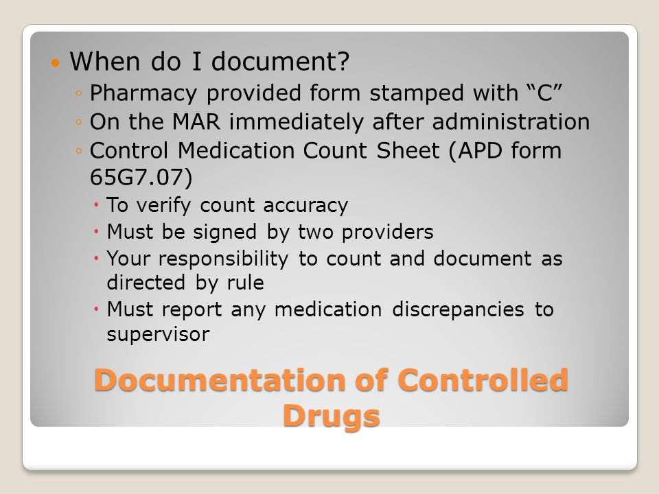 Documentation of Controlled Drugs