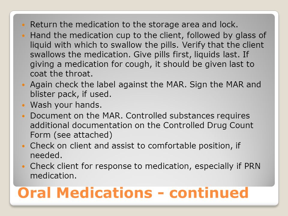 Oral Medications - continued