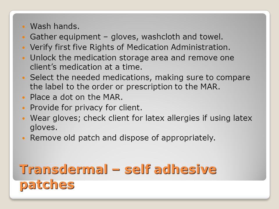 Transdermal – self adhesive patches