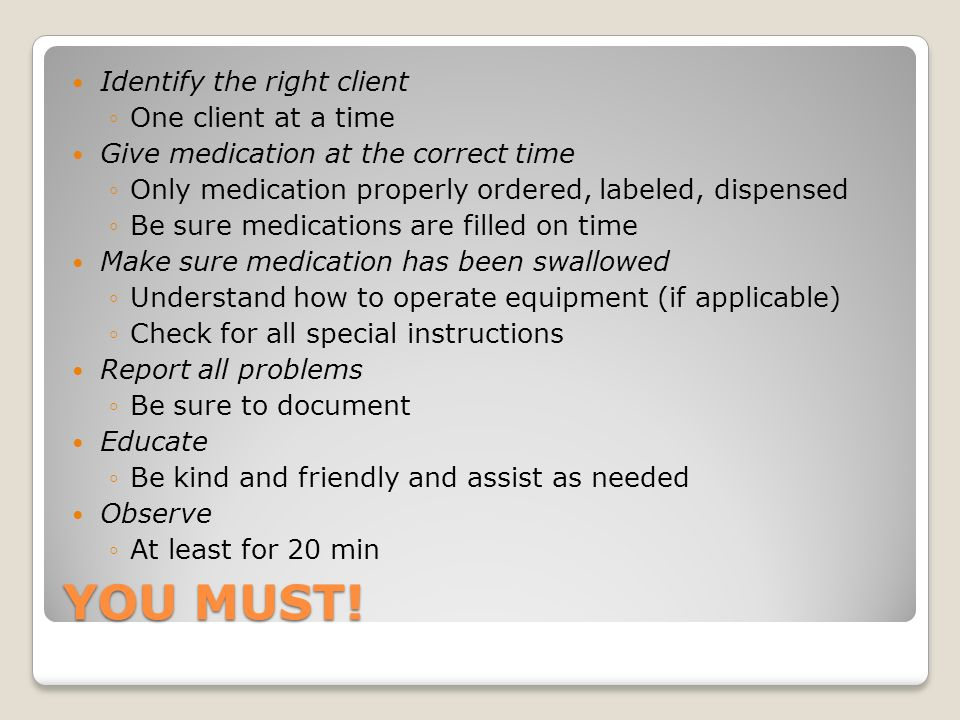 YOU MUST! Identify the right client One client at a time