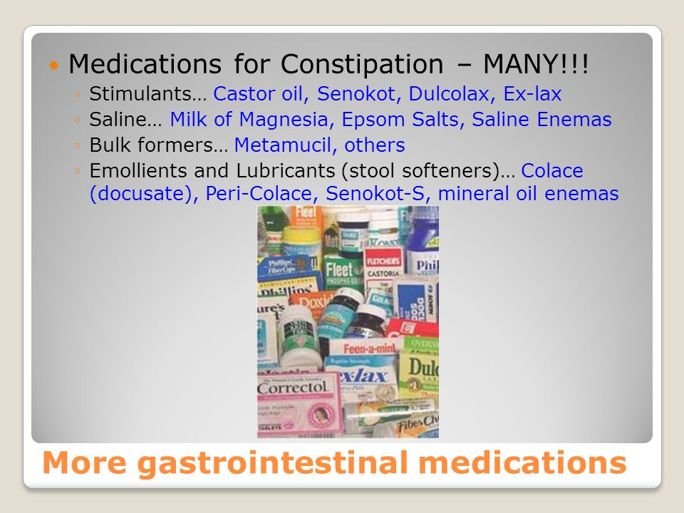 More gastrointestinal medications