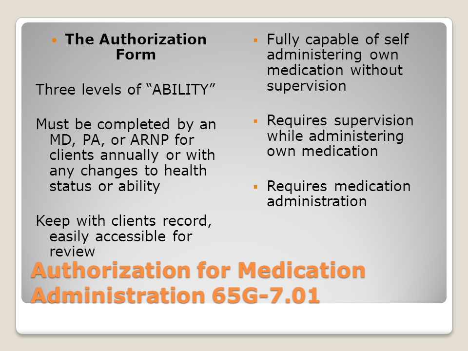 Authorization for Medication Administration 65G-7.01
