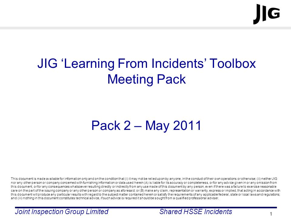 JIG 'Learning From Incidents' Toolbox Meeting Pack Pack 2 – May 2011