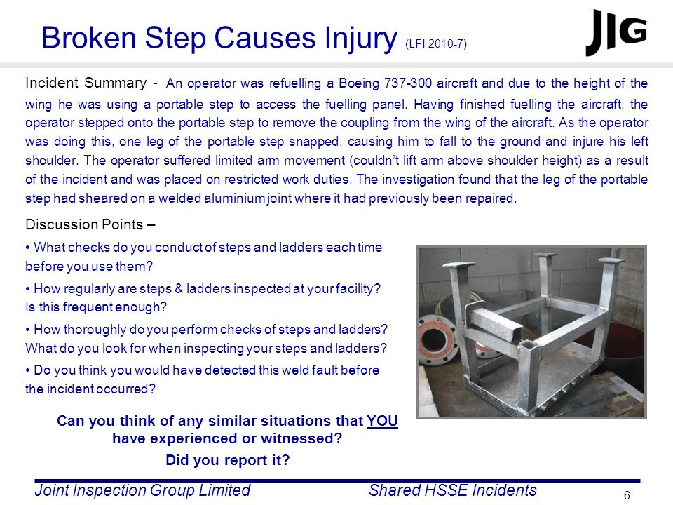 Broken Step Causes Injury (LFI 2010-7)