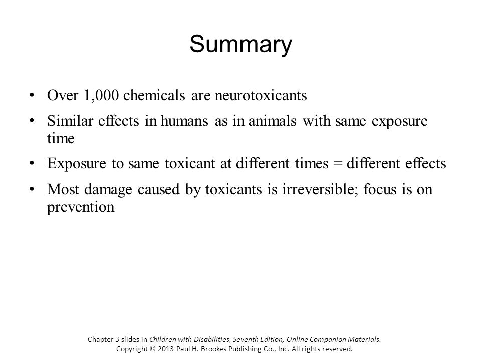 Summary Over 1,000 chemicals are neurotoxicants