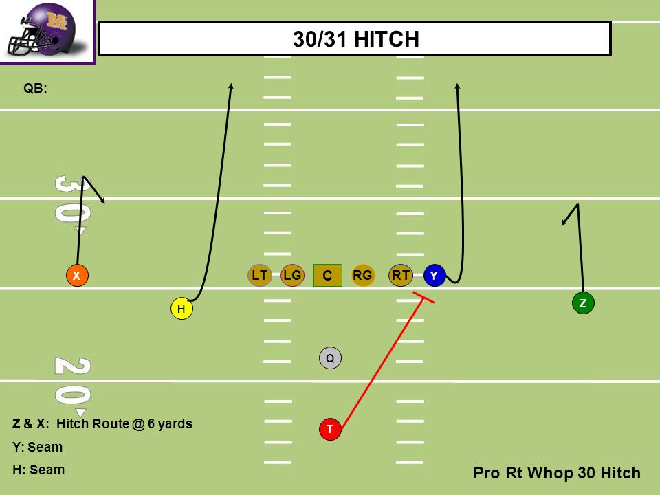30/31 HITCH Pro Rt Whop 30 Hitch C QB: RT LG RG LT