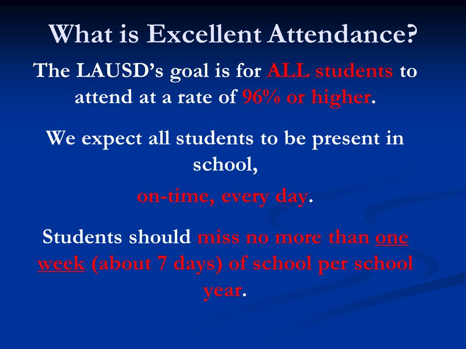What is Excellent Attendance