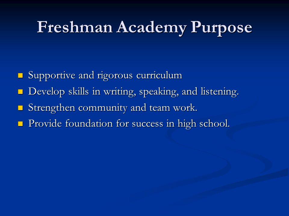 Freshman Academy Purpose