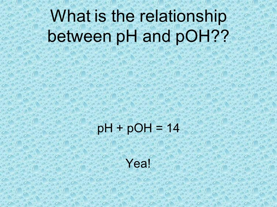 What is the relationship between pH and pOH