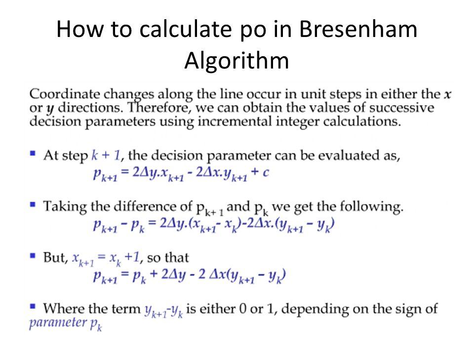 How to calculate po in Bresenham Algorithm