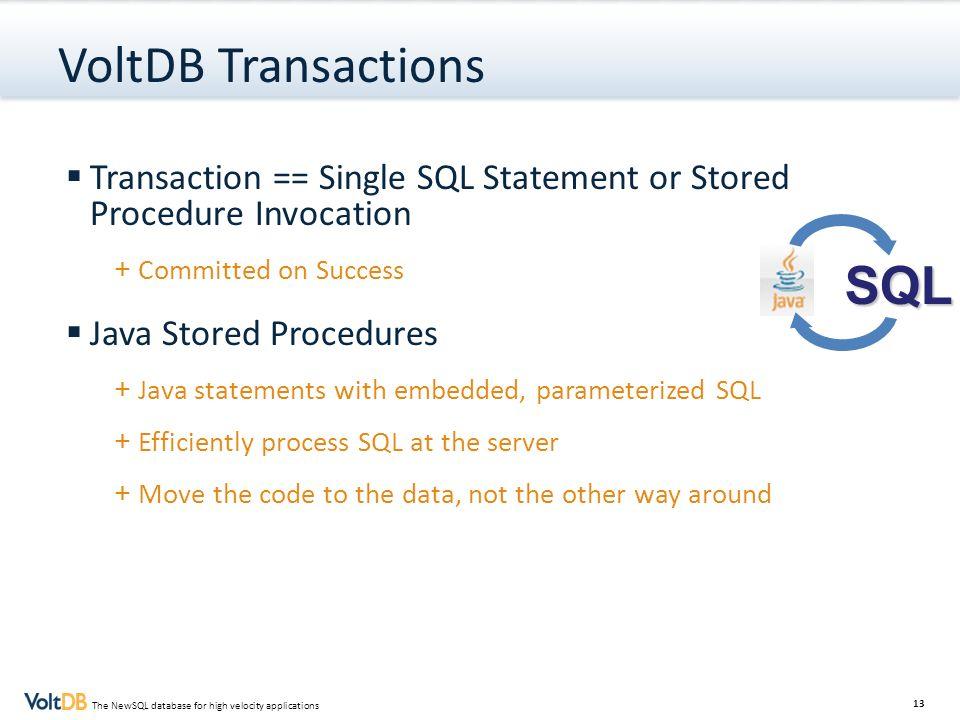 VoltDB Transactions SQL