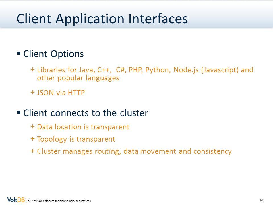 Client Application Interfaces