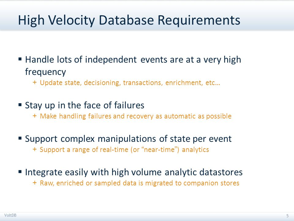 High Velocity Database Requirements