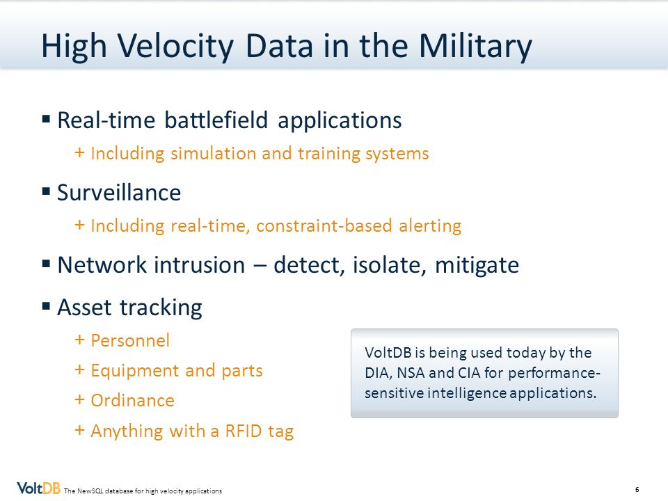 High Velocity Data in the Military