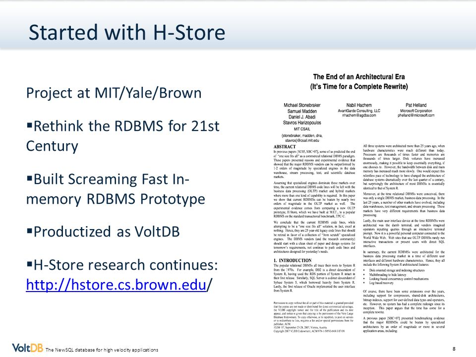 Started with H-Store Project at MIT/Yale/Brown