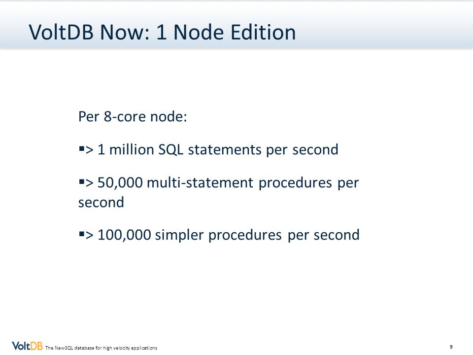 VoltDB Now: 1 Node Edition
