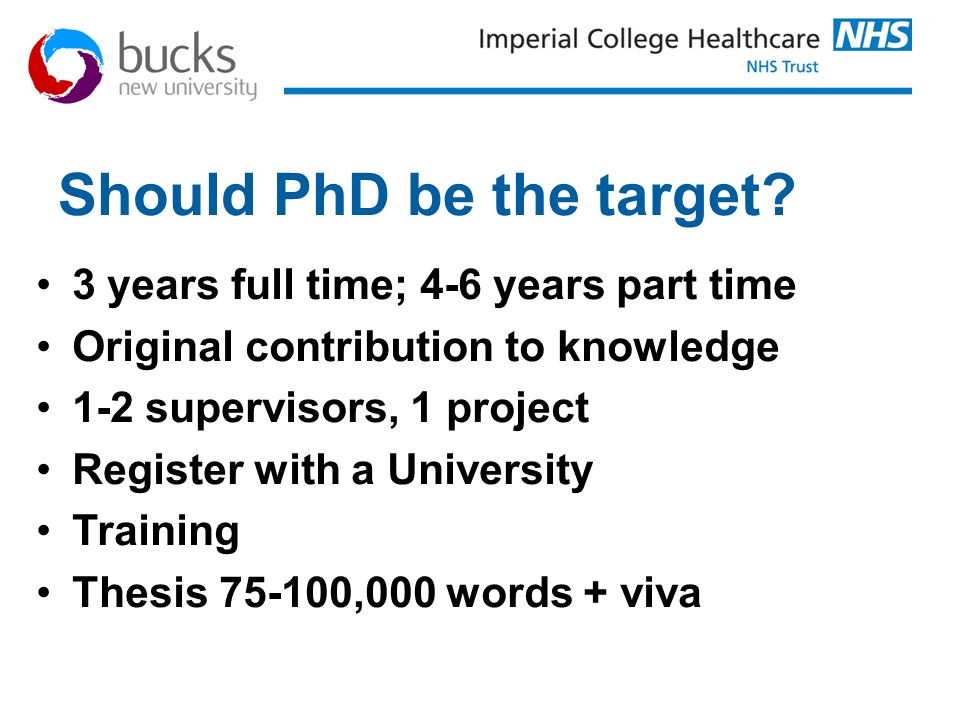 Should PhD be the target