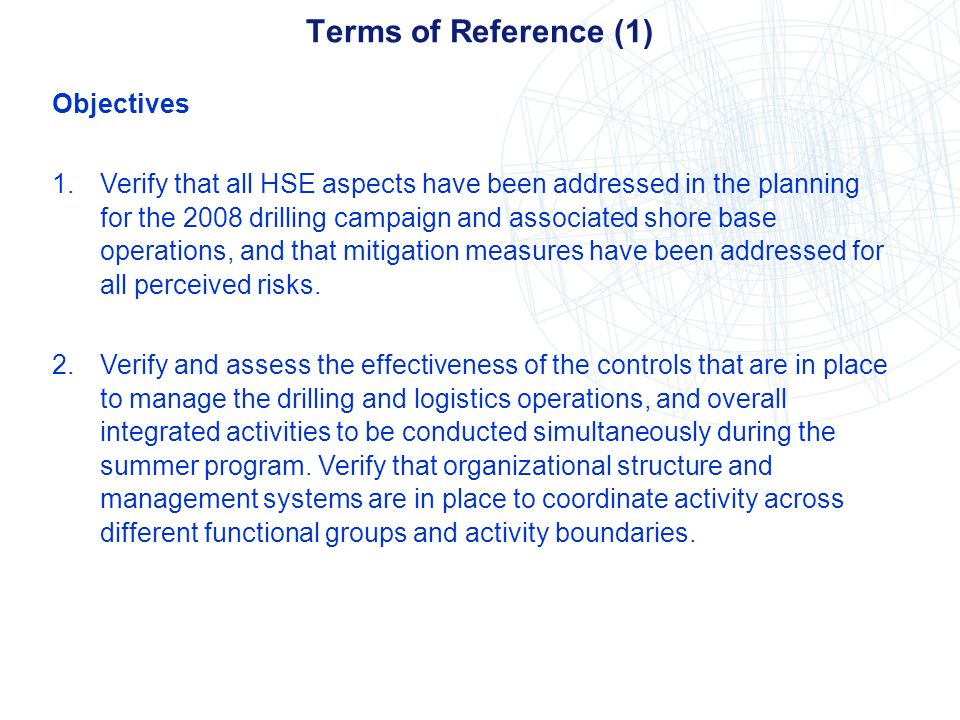 Terms of Reference (1) Objectives